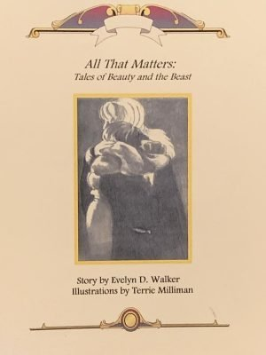 All That Matters ~ Tales from Beauty and the Beast
