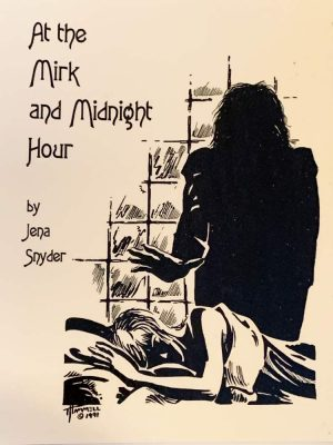 At the Mirk and Midnight Hour