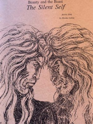 Beauty and the Beast Book Five - The Silent Self