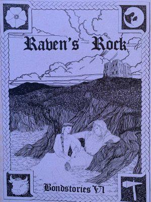 Bondstories 6 - Raven's Rock